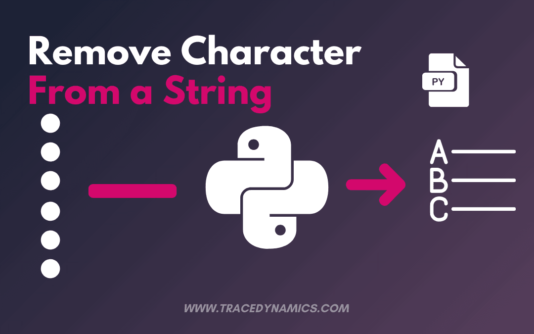 Python Remove Character From String: Learn How To Remove On Python
